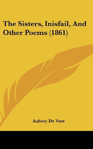 The Sisters, Inisfail, and Other Poems (1861)