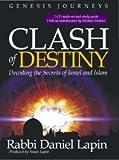 Clash of Destiny Decoding the Secret of Israel and Islam