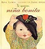 Te Quiero, Nina Bonita (Spanish Edition)