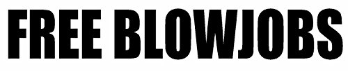 (Ship from USA) FREE BLOWJOBS Vinyl Decal Sticker Car Window Wall Bumper Funny Joke Prank Gay .PACKNO-5R27G2-1C82HY66 (Zodiac Accesories compare prices)