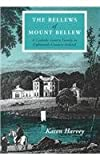 Karen Harvey The Bellews of Mount Bellew: Catholic Gentry Family in Eighteenth-century Ireland