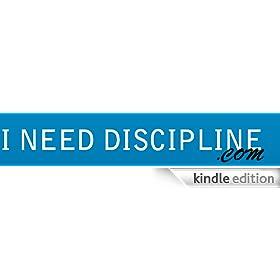 I Need Discipline