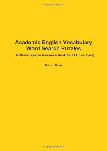Academic English Vocabulary - Word Search Puzzles - (A Photocopiable Resource Book for EFL Teachers)