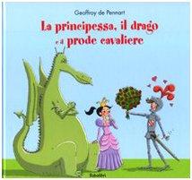 La principessa, il drago e il prode cavaliere Book Cover