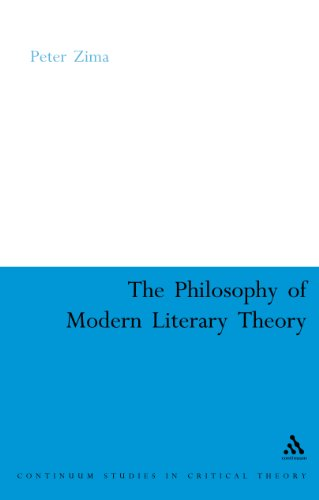 The Philosophy of Modern Literary Theory (Continuum Collection)