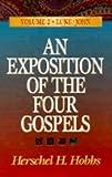 An Exposition of the Four Gospels (0801056969) by Hobbs, Herschel H.