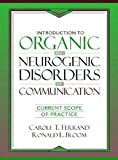 img - for Intorduction to Organic and Neurogenic Disorders of Communication book / textbook / text book