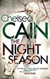 Chelsea Cain The Night Season