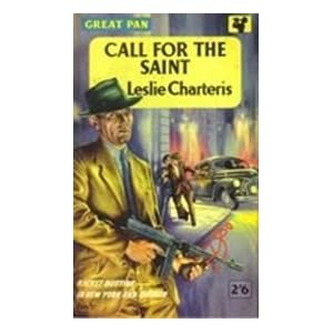 Call for The Saint by Leslie Charteris