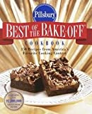 Pillsbury Best Of The Bake-off Cookbook - 350 Recipes From Americas Favorite Cooking Contest