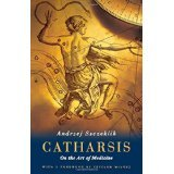 img - for Catharsis: On the Art of Medicine [HARDCOVER] [2005] [By Andrzej Szczeklik] book / textbook / text book
