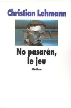 No Pasaran, le jeu