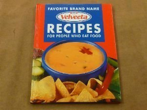 kraft-velveeta-recipes-for-people-who-eat-food-edition-reprint