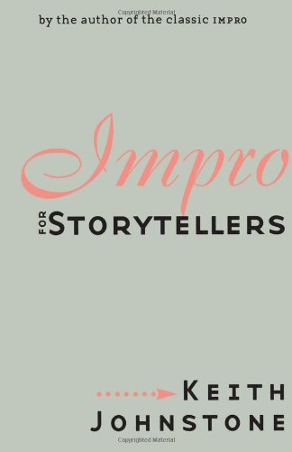 Impro for Storytellers (Theatre Arts (Routledge Paperback))