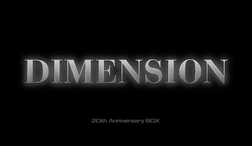 DIMENSION 〜20th Anniversary BOX〜