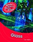 Glass (Recycle, Reduce, Reuse, Rethink)
