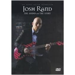 Rand, Josh: Guitar: Sound & The Story