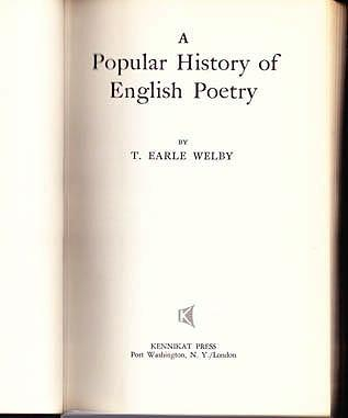 A Popular History of English Poetry, Welby, T. Earle
