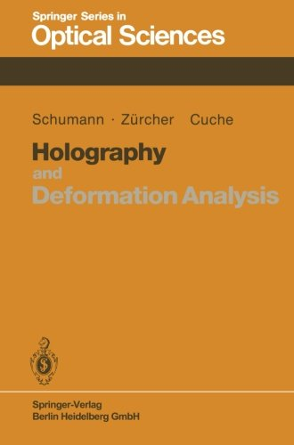 Holography And Deformation Analysis (Springer Series In Optical Sciences) (Volume 46)