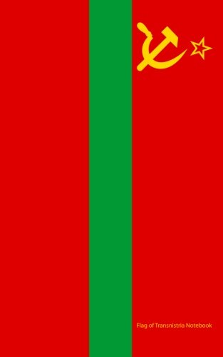 Flag of Transnistria Notebook: College Ruled Writer's Notebook for School, the Office, or Home! (5 x 8 inches, 78 pages) PDF