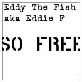 Eddy the fish aka eddie f eddy the fish aka eddie f so for Fish and eddy
