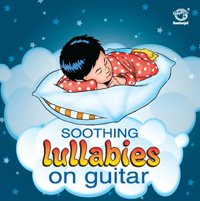 Soothing Lullabies on Guitar
