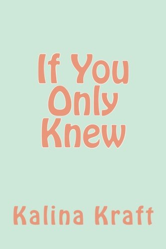 If You Only Knew: Volume 1 (High School Sweethearts)