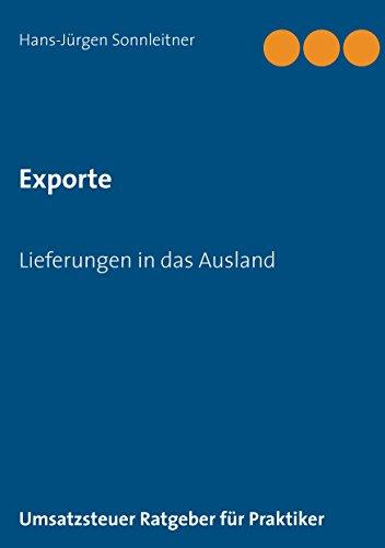 exporte-lieferungen-in-das-ausland-umsatzsteuer-ratgeber-fur-praktiker