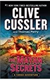 The Mayan Secrets (A Fargo Adventure)