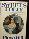 SWEETS FOLLY BY FIONA HILL~1977