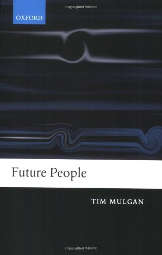 Future People: A Moderate Consequentialist Account of our Obligations to Future Generations
