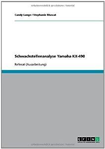 Schwachstellenanalyse Yamaha KX-490 (German Edition) Candy Lange and Stephanie Muscat