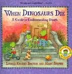 img - for When Dinosaurs Die: A Guide to Understanding Death (Dino Life Guides for Families) book / textbook / text book