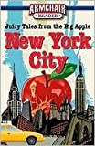 Armchair Reader: New York City Juicy Tales From the Big Apple (0594550211) by Publications International