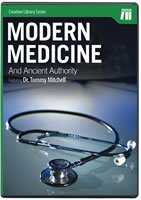 Modern Medicine and Ancient Authority (Creation Library Series, Origins), Dr. Tommy Mitchell