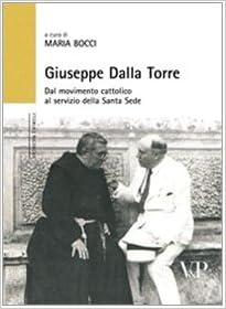 Giuseppe Dalla Torre. Dal movimento cattolico al servizio