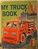 img - for My Truck Book (Junior Elf Book #8062, 1960) book / textbook / text book
