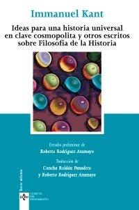 Ideas Para Una Historia Universal En Clave Cosmopolita Y Otros Escritos Sobre Filosofia De La Historia (Clasicos) (Portuguese Edition) Immanuel Kant