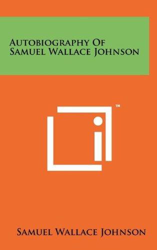 Autobiography of Samuel Wallace Johnson