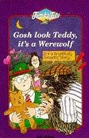 Gosh Look Teddy, It's a Werewolf (Jumbo Jets) by Bob Wilson (2-Dec-1996) Paperback