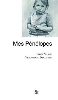 Mes Pénélopes par Carol Vanni
