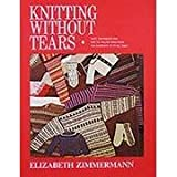 Knitting Without Tears Crochet and Knitting Book