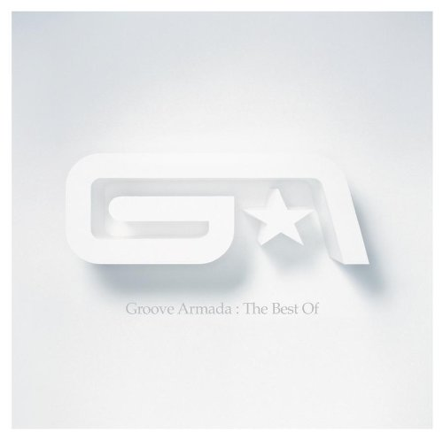 Groove Armada - Best of - Zortam Music
