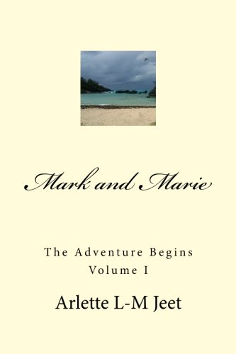 Mark and Marie: The Adventure Begins: 1