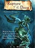 La Meyer Rapture of the Deep: Being an Account of the Further Adventures of Jacky Faber, Soldier, Sailor, Mermaid, Spy (Bloody Jack Adventures)