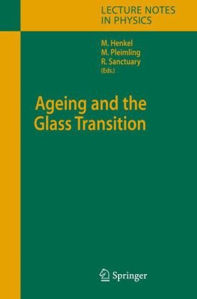 Ageing And The Glass Transition (Lecture Notes In Physics)