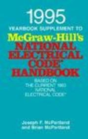 McGraw-Hill's National Electrical Code Handbook: Yearbook Supplement 1995