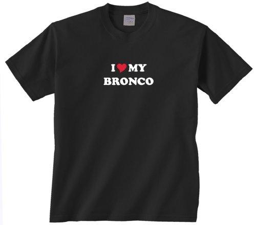 Gildan I Love My Bronco T-Shirt Black X-Large