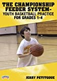Jerry Petitgoue: The Championship Feeder System - Youth Basketball Practice for Grades 1-4 (DVD)