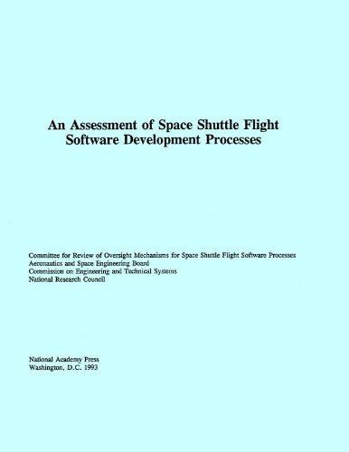 An Assessment of Space Shuttle Flight Software Development Processes (Development Of The Space Shuttle compare prices)